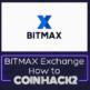 BITMAX(ビットマックス)の使い方・登録方法を画像で分かりやすく解説